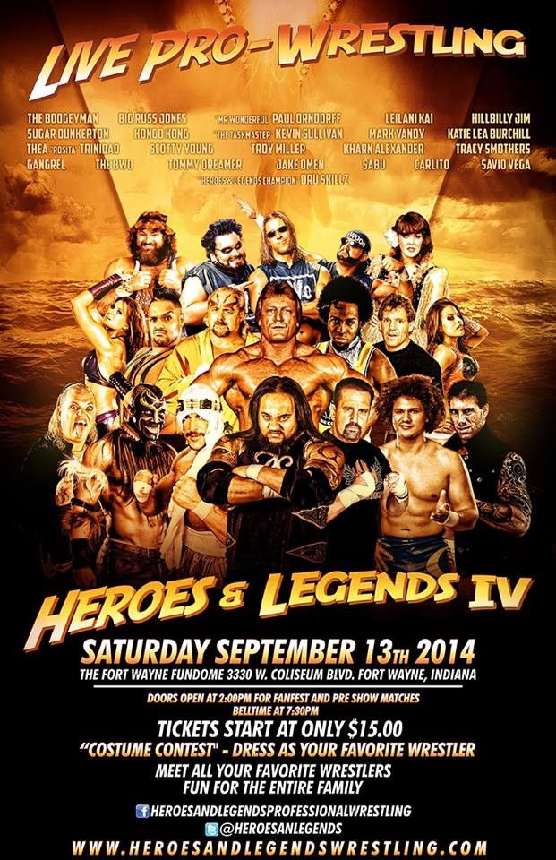 H&LW - Heroes & Legends IV - 09/13/14 Fort Wayne, IN