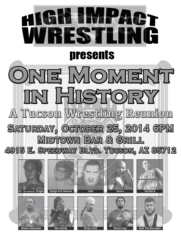 HIW One Moment in History: A Tucson Wrestling Reunion - 10/25/2014 - Tucson, AZ